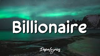 Travie McCoy, Bruno Mars - Billionaire (Lyrics) 🎵