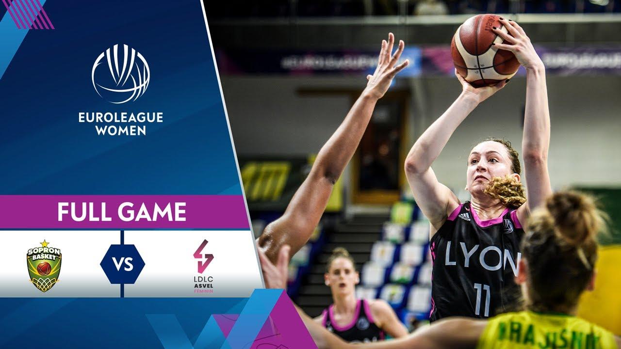 Quarter-Finals Game 2: Sopron Basket v LDLC ASVEL Feminin | Full Game  - EuroLeague Women 2020