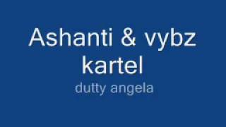 dutty angela - vybz kartel & ashanti remix