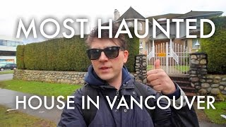 The Most Haunted House in Vancouver - Markowsky ART VLOG 24