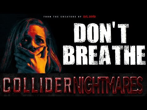 Does The Box Office Success Of Don't Breathe Mean That Horror Is Back? - Collider Nightmares