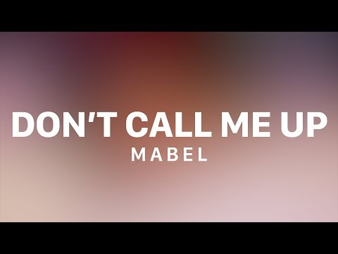 Mabel - Don't Call Me Up (Lyric Video) Mp3