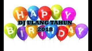 Gambar cover DJ ULANG TAHUN 2019 | COCOK BUAT YANG LAGI ULTAH