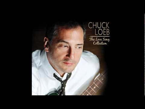 Chuck Loeb - Water Runs Dry