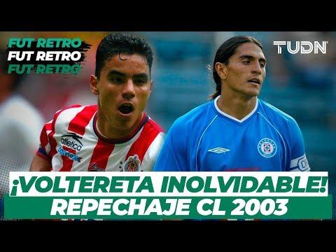 Fut Retro: ¡La histórica remontada de Chivas sobre Cruz Azul   Chivas 4-1Cruz Azul - CL 2003   TUDN