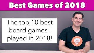 Best Games of 2018 - Top 10 from JonGetsGames