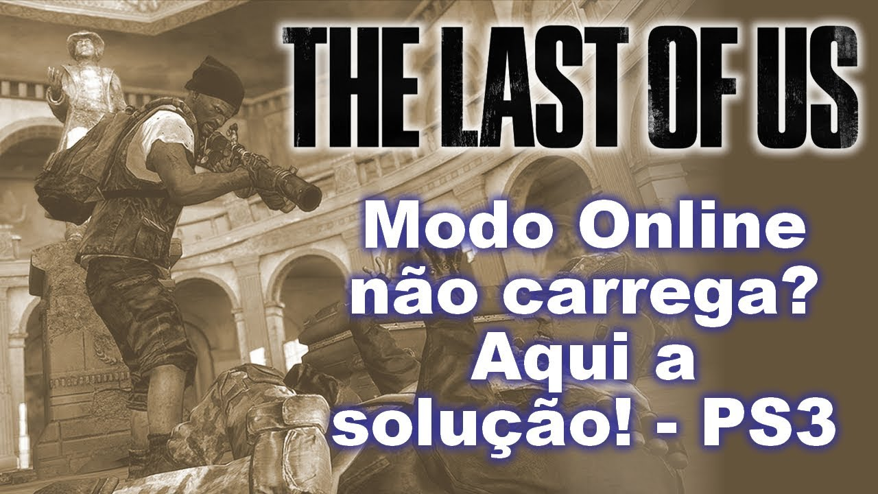 THE LAST OF US - PS3 - Como conectar ao multiplayer - YouTube