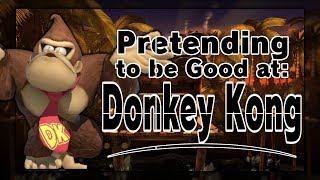 Pretending to be Good at: Donkey Kong