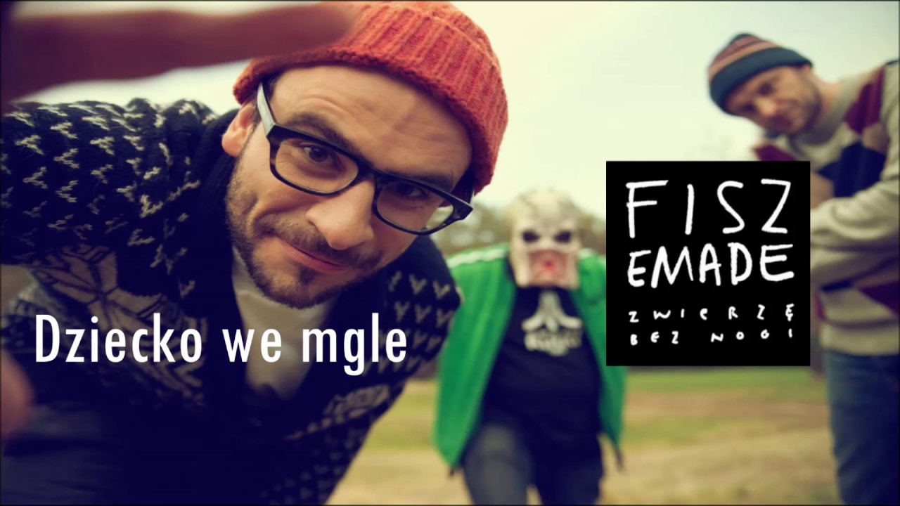 04. Fisz Emade – Dziecko We Mgle