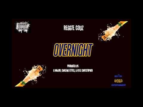 Reggie Couz - Overnight