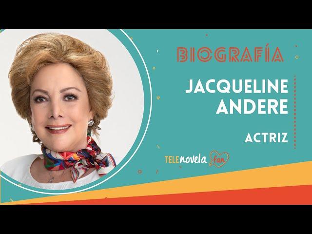 Biografía Jacqueline Andere