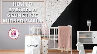 How To: Stencil a Geometric Nursery Wall