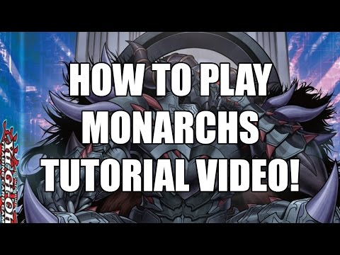 How to play Monarchs 2016, basic tutorial, explanation and deck profile! Post Emperor of Darkness!