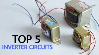 Top 5 Electronics projects on inverters | simple inverter circuits