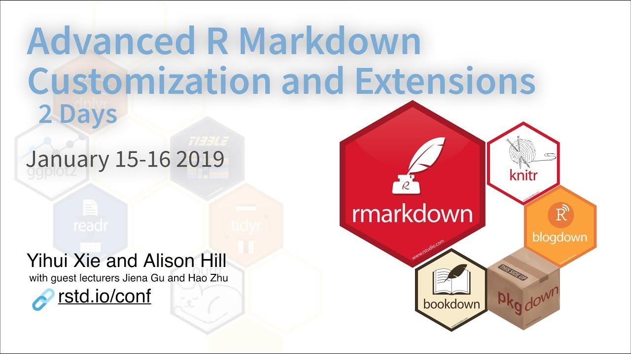 Advanced R Markdown 2-day Workshop - rstudio::conf(2019L)