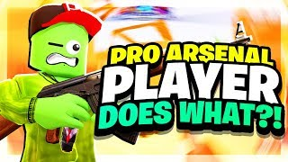Not So Pro Arsenal Player DOES WHAT?!? (Casual Arsenal Roblox Gameplay)