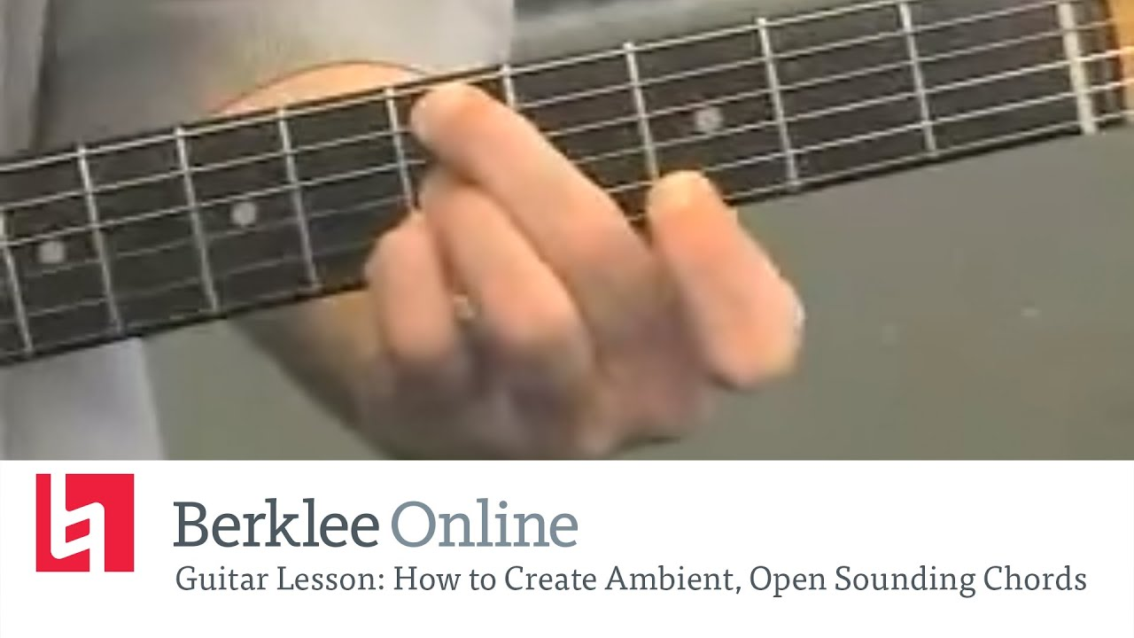Guitar Lesson How To Create Ambient Open Sounding Chords Youtube