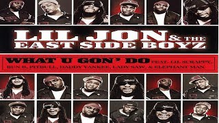 Lil Jon - What U Gon Do MEGAMIX (ft. Lil Scrappy, Bun B, Pitbull, Daddy Yankee, Lady Saw, & Elephant