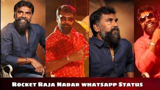 Rocket Raja Nadar Trending Mashup Whatsapp Status