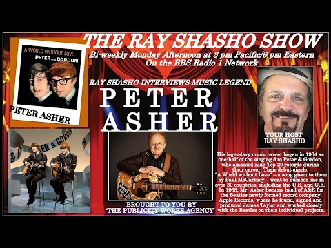 PETER ASHER TALKS BEATLES,JAMES TAYLOR,LINDA RONSTADT & MORE W/RAY SHASHO