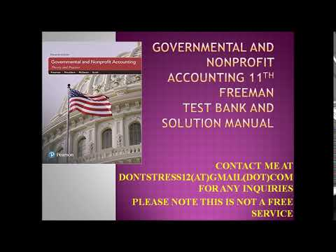 Governmental and Nonprofit Accounting 11 Freeman Test Bank and Solution Manual