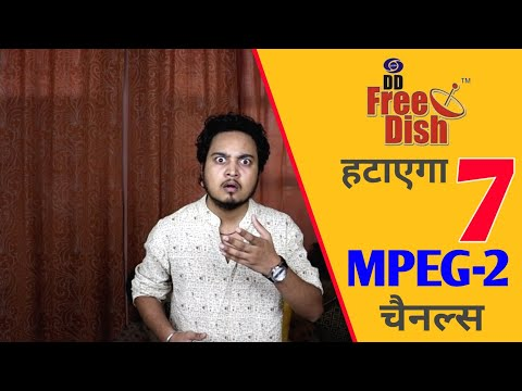 DD Free Dish Removing 7 Channels From MPEG-2 Slots 😮 | DD Free Dish | डीडी फ्री डिश