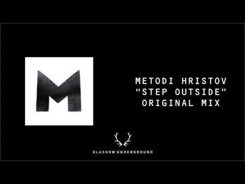 "Metodi Hristov ""Step Outside"" [Glasgow Underground]"