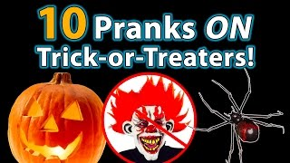 Gambar cover 10 TOP Halloween Pranks ON Trick-or-Treaters!!