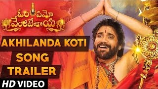 Download Hindi Video Songs - Akhilanda Koti Video Teaser | Om Namo Venkatesaya Movie Songs - Nagarjuna, Anushka
