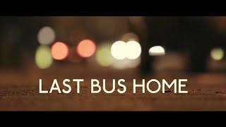 Short Horror Film : Last Bus Home