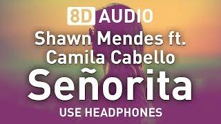 Baixar Shawn Mendes ft. Camila Cabello - Señorita | 8D AUDIO 🎧
