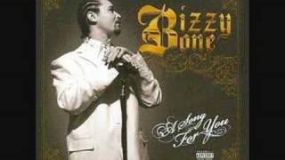 Bizzy Bone- I Truly Beleive