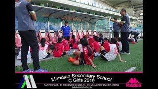 NATIONAL C DIVISION GIRLS CHAMPIONSHIP 2019 - SEMI FINALS