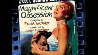 Orchestral Suite 1 - Magnificent Obsession (Ost) [1954]
