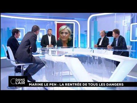 Marine Le Pen : la rentrée de tous les dangers #cdanslair 09.09.2017