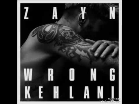 ZAYN - wRoNg ft. KEHLANI (Remix) (Audio)