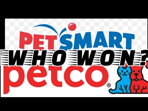WHO WON? Petco Vs Petsmart
