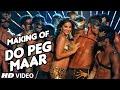 DO PEG MAAR Making Video | One Night Stand | Sunny Leone | Neha Kakkar Tony Kakkar | T-Series