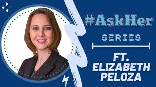 Elizabeth Peloza: #AskHer for Women & Politics