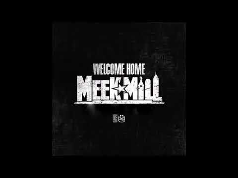 MEEK MILL - WELCOME HOME  [FULL MIXTAPE][NEW 2018]