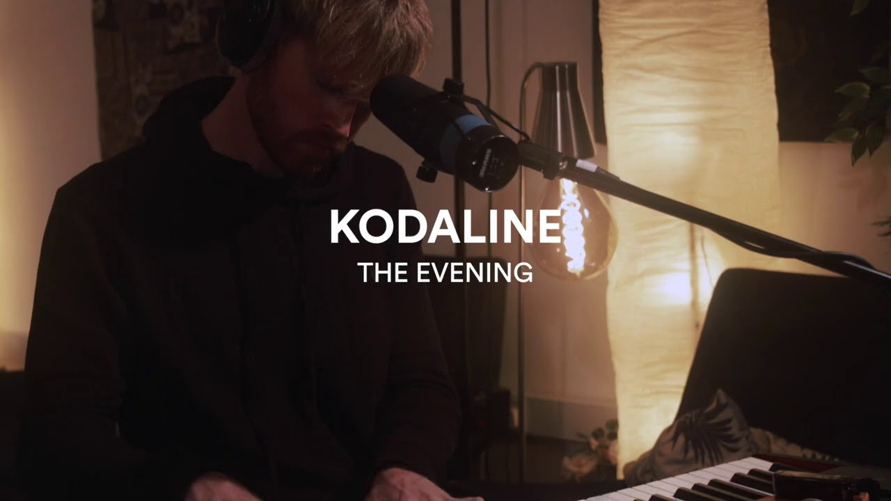 Kodaline - The Evening - One Day At A Time Sessions