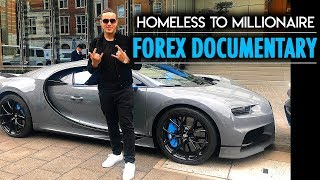 Homeless to Millionaire - Forex Documentary