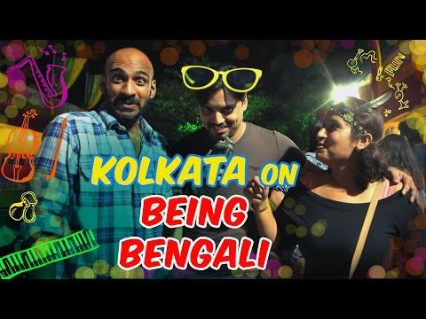 Kolkata On Being Bengali