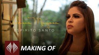 Valesca Mayssa   Espírito Santo [Making Of]