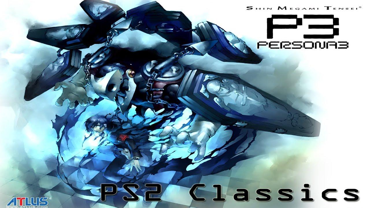 PS2 Classics: Persona 3 FES [720P