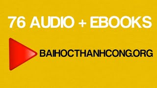 76 Audio & Ebooks Bài Học Thành Công!