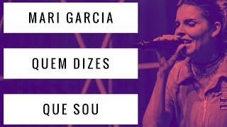 Baixar Video Letra - Quem dizes que sou - Mari Garcia - Who you say I am - HILLSONG UNITED