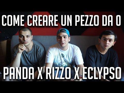 Come creare un pezzo da ZERO • Rizzo x Panda x Eclypso