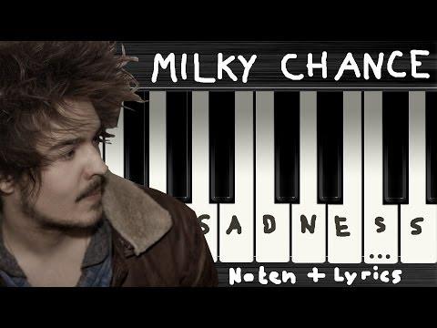 Milky Chance - Sadnecessary → Lyrics + Klaviernoten | Chords