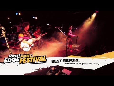 Forest Edge Music Festival - Best Before:...